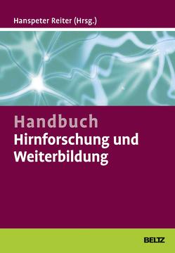 Handbuch Hirnforschung und Weiterbildung von Reiter,  Hanspeter