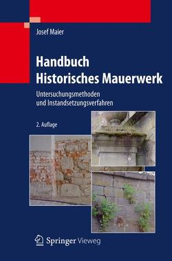 Handbuch Historisches Mauerwerk von Maier,  Josef
