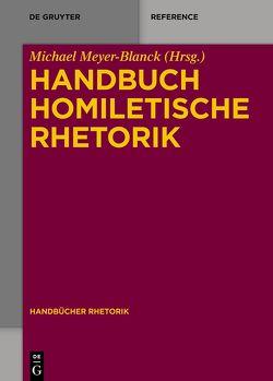 Handbuch Homiletische Rhetorik von Meyer-Blanck,  Michael