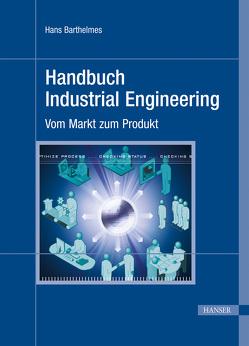 Handbuch Industrial Engineering von Barthelmes,  Hans