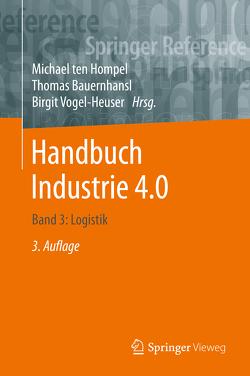 Handbuch Industrie 4.0 Bd.3 von Ten Hompel,  Michael