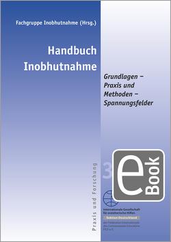 Handbuch Inobhutnahme von Fachgruppe Inobhutnahme