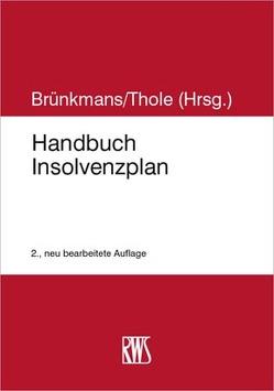 Handbuch Insolvenzplan von Brünkmans,  Christian, Thole,  Christoph