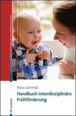 Handbuch interdisziplinäre Frühförderung von Sarimski,  Klaus