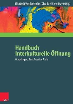 Handbuch Interkulturelle Öffnung von Mayer,  Claude-Hélène, Vanderheiden,  Elisabeth