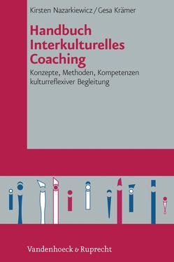 Handbuch Interkulturelles Coaching von Krämer,  Gesa, Nazarkiewicz,  Kirsten
