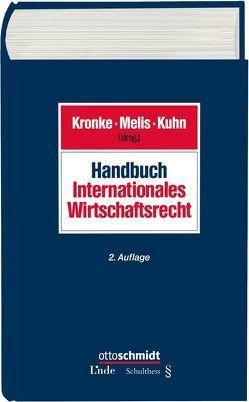 Handbuch Internationales Wirtschaftsrecht von Kronke,  Herbert, Kuhn,  Hans, Melis,  Werner