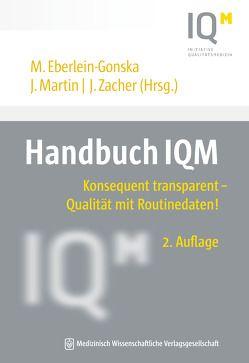 Handbuch IQM von Eberlein-Gonska,  Maria, Martin,  Jörg, Zacher,  Josef