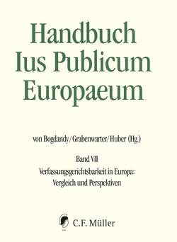 Handbuch Ius Publicum Europaeum von Bogdandy,  Armin von, Grabenwarter,  Christoph, Huber,  Peter M.