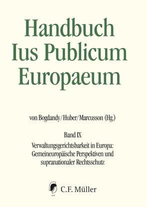 Handbuch Ius Publicum Europaeum von Bogdandy,  Armin von, Huber,  Peter M.