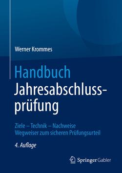 Handbuch Jahresabschlussprüfung von Krommes,  Werner