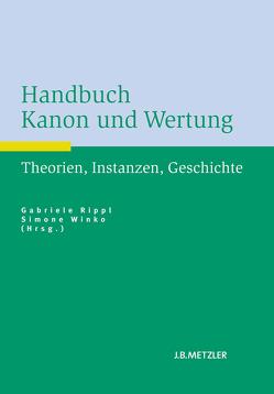 Handbuch Kanon und Wertung von Rippl,  Gabriele, Winko,  Simone