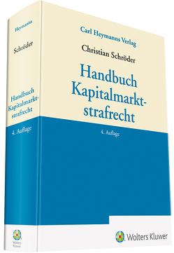 Handbuch Kapitalmarktstrafrecht von Schroeder,  Christian
