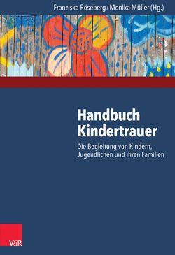 Handbuch Kindertrauer von Müller,  Monika, Röseberg,  Franziska