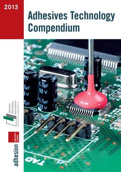 Handbuch Klebtechnik 2012/2013 von Fachzeitschrift Adhäsion Kleben&Dichten, Industrieverband Klebstoffe e. V.
