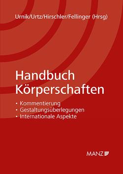 Handbuch Körperschaften von Fellinger,  Michaela, Hirschler,  Klaus Hirschler, Urnik,  Sabine, Urtz,  Christoph
