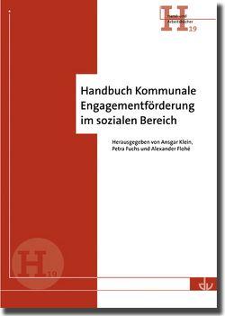 Handbuch Kommunale Engagementförderung im sozialen Bereich von Flohé,  Alexander, Fuchs,  Petra, Klein,  Ansgar