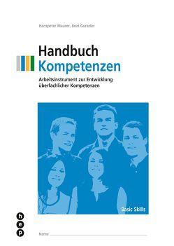 Handbuch Kompetenzen (Print inkl. eLehrmittel, Neuauflage) von Gurzeler,  Beat, Maurer,  Hanspeter