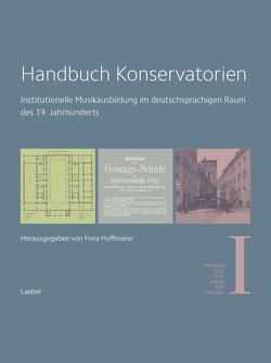 Handbuch Konservatorien (in 3 Bänden) von Hoffmann,  Freia