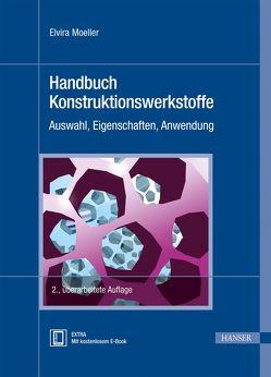 Handbuch Konstruktionswerkstoffe von Moeller,  Elvira