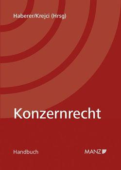 Konzernrecht von Haberer,  Thomas, Krejci,  Heinz