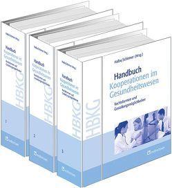 Handbuch Kooperationen im Gesundheitswesen von Halbe,  Bernd, Schirmer,  Horst D.