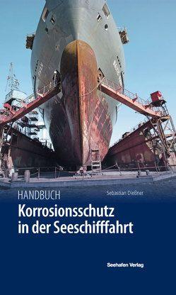 Handbuch Korrosionsschutz von Dießner,  Sebastian