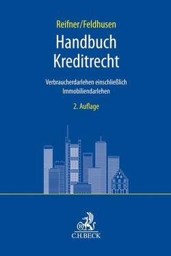 Handbuch Kreditrecht von Feldhusen,  Claire, Reifner,  Udo