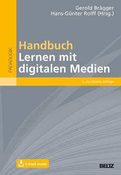 Handbuch Lernen mit digitalen Medien von Brägger,  Gerold, Rolff,  Hans-Günter