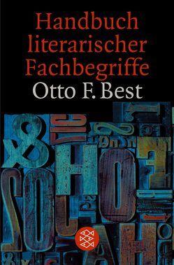 Handbuch literarischer Fachbegriffe von Best,  Otto F