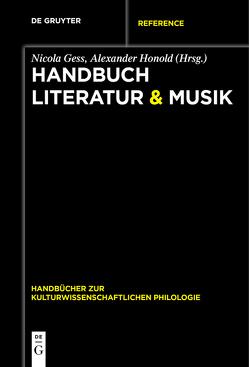 Handbuch Literatur & Musik von Gess,  Nicola, Honold,  Alexander