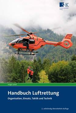 Handbuch Luftrettung von Scholl,  Holger