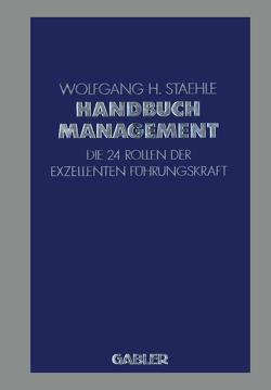 Handbuch Management von Staehle,  Wolfgang H.