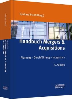 Handbuch Mergers & Acquisitions von Picot,  Gerhard