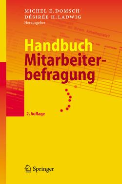 Handbuch Mitarbeiterbefragung von Domsch,  Michel E., Ladwig,  Désirée H.
