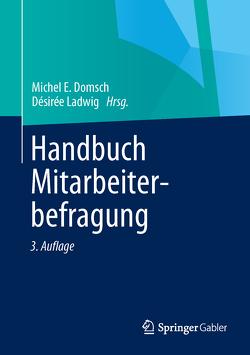 Handbuch Mitarbeiterbefragung von Domsch,  Michel E., Ladwig,  Désirée