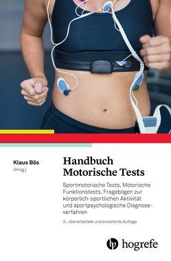 Handbuch Motorische Tests von Bös,  Klaus