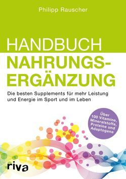 Handbuch Nahrungsergänzung von Rauscher,  Philipp
