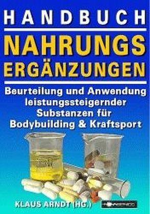 Handbuch Nahrungsergänzungen von Arndt,  Klaus