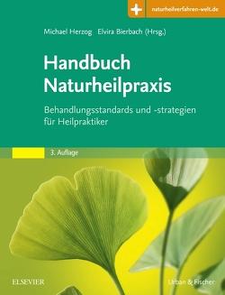 Handbuch Naturheilpraxis von Bierbach,  Elvira, Herzog,  Michael