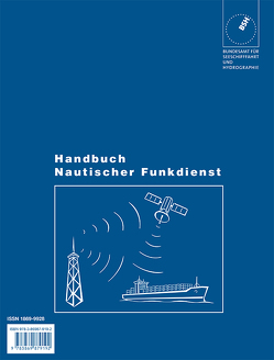 Handbuch Nautischer Funkdienst von Bundesamt für Seeschifffahrt und Hydrographie
