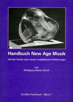 Handbuch New Age Musik von Stroh,  Wolfgang M