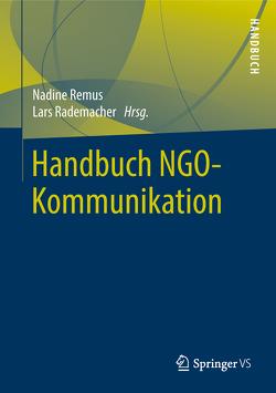 Handbuch NGO-Kommunikation von Rademacher,  Lars, Remus,  Nadine