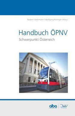 Handbuch ÖPNV Schwerpunkt Österreich von Ostermann,  Norbert, Rollinger,  Wolfgang
