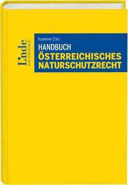 Handbuch Österreichisches Naturschutzrecht von Kraemmer,  Herwig, Onz,  Christian