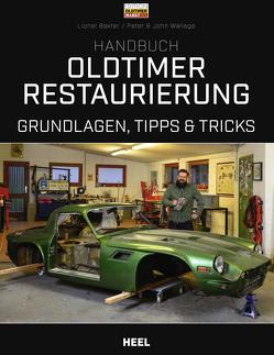 Handbuch Oldtimer-Restaurierung von Baxter,  Lionel, Wallage,  John, Wallage,  Peter