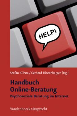 Handbuch Online-Beratung von Hintenberger,  Gerhard, Kühne,  Stefan