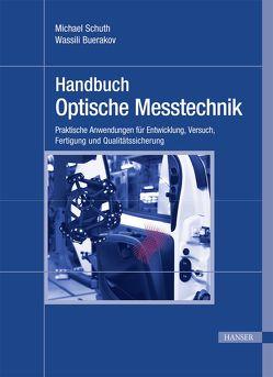 Handbuch Optische Messtechnik von Buerakov,  Wassili, Schuth,  Michael