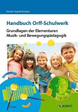 Handbuch Orff-Schulwerk von Yaprak Kotzian,  Emine