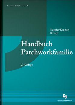 Handbuch Patchworkfamilie von Buchholz-Graf,  Norbert, Kappler,  Susanne, Kappler,  Tobias, Klatt,  Michael, Koss,  Claus, Mayer,  Claudia, Schmitz,  Benedikt, Siebert,  Nicole